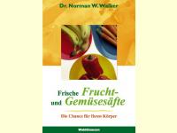 Bild für Dr. Norman Walker Buch Frische Frucht- und Gemüsesäfte