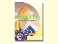 Bild für Markowitz Buch Mix it ! Naturköstliche Versuchungen