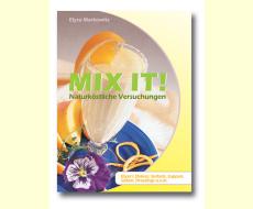 Buch Mix it ! Naturköstliche Versuchungen